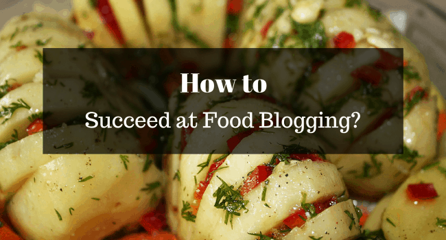 Succeed at Food Blogging