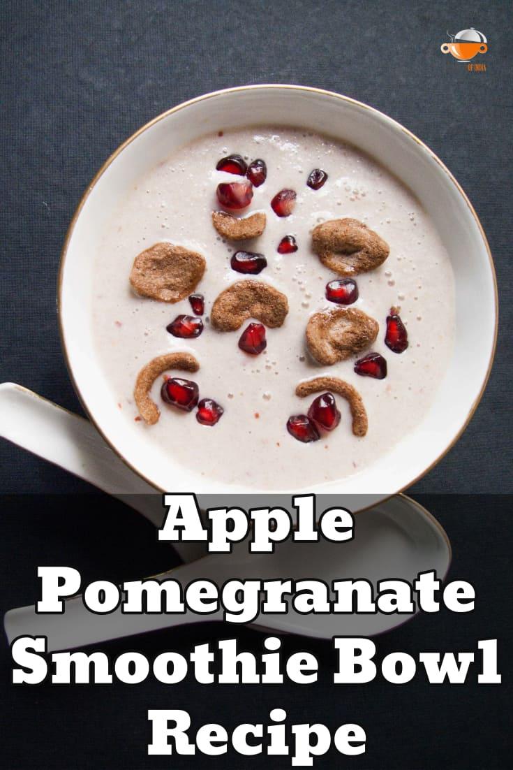Apple Pomegranate Smoothie Bowl Recipe