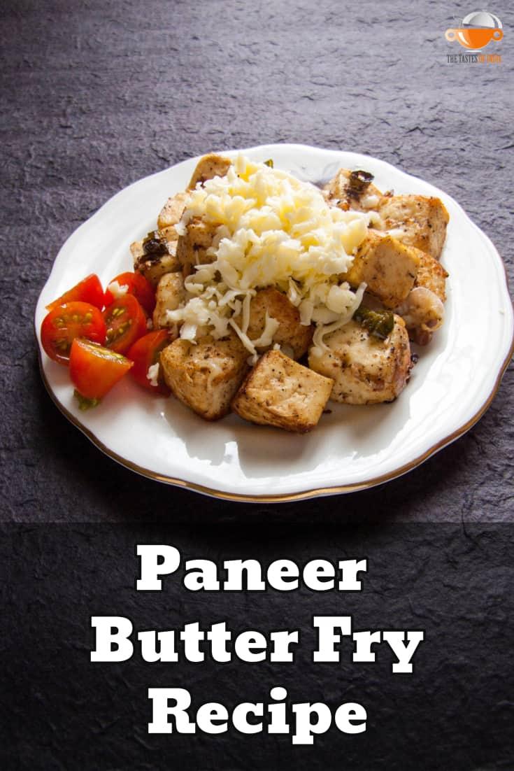 paneer butter fry